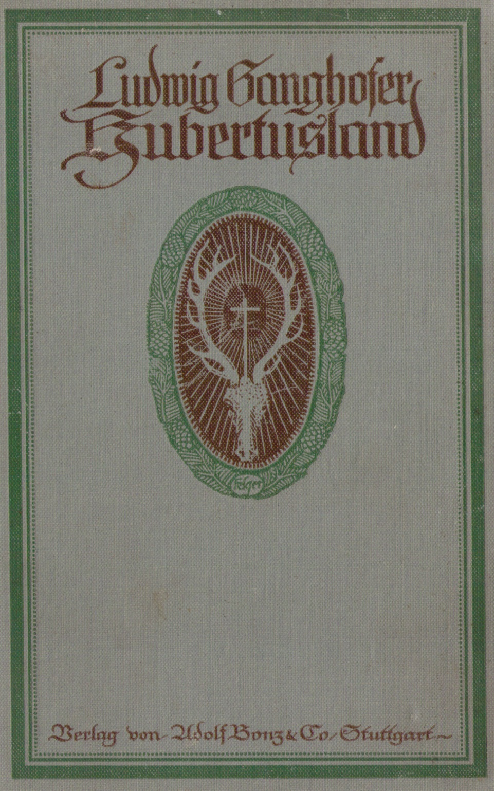 1086_Ludwig Ganghofer - Hubertusland 1912_01p.jpg
