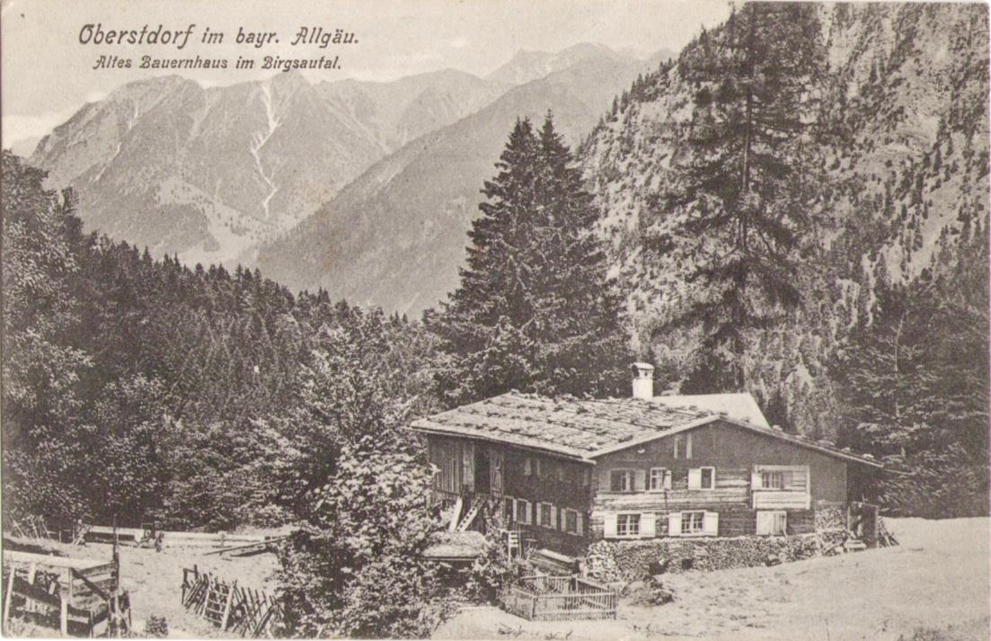 1127_Altes Bauernhaus im Birgsautal um 1900p.jpg